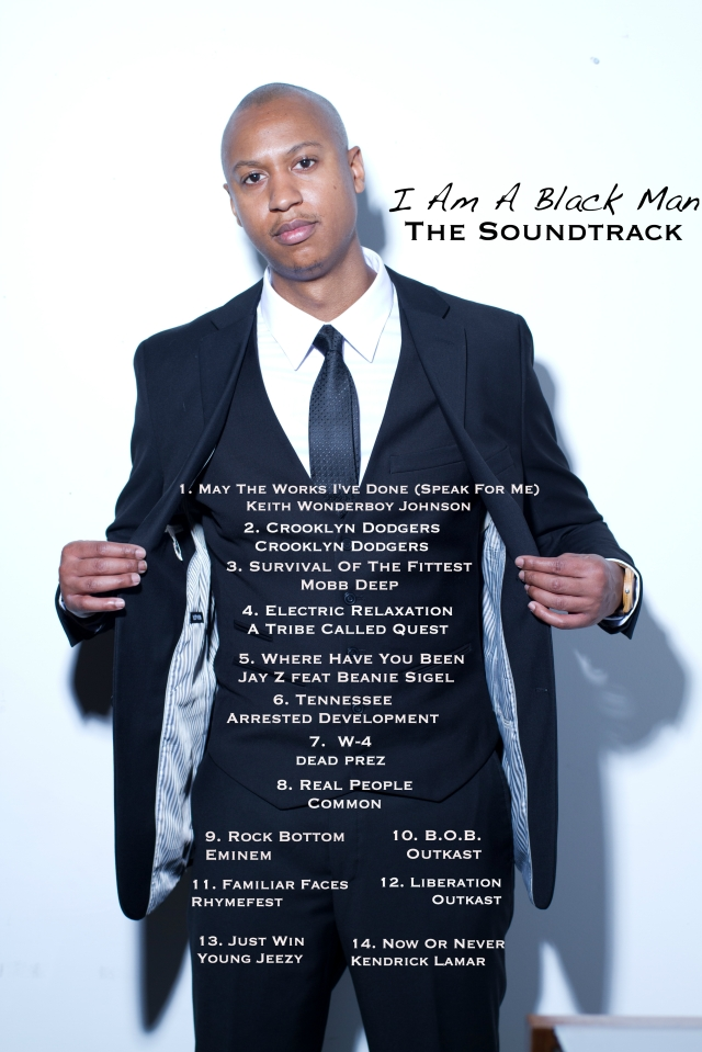 I Am A Black Man The Soundtrack